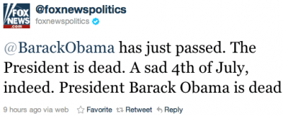 A Fox News Twitter feed was hacked and used to publish false items that President Barack Obama had been killed.